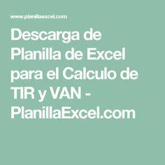 Descarga de Planilla de Excel para el Calculo de TIR y VAN - PlanillaExcel.com
