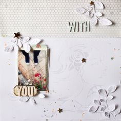 PHOTO + PAPER + STAMP = CRAFTTIME!!!: layout - with you