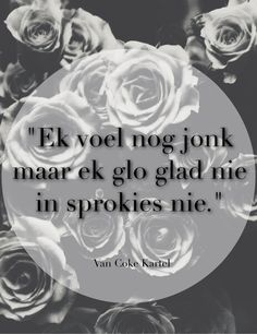 Afrikaanse lirieke! Voor ons stof word - Van Coke Kartel Words Quotes, Me Quotes, Qoutes, Song Lyric Quotes, Music Lyrics, Afrikaanse Quotes, Ig Captions, Me Me Me Song, Verses