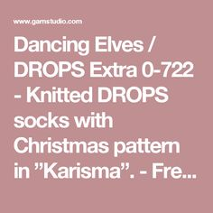 "Dancing Elves / DROPS Extra 0-722 - Knitted DROPS socks with Christmas pattern in ""Karisma"". - Free pattern by DROPS Design"