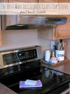 Quick and easy way to clean burned on messes from a glass top stove. // cleanandscentsible.com