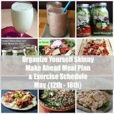 Organize Yourself Skinny Make Ahead Meal Plan and Exercise Schedule May 12th - 18th