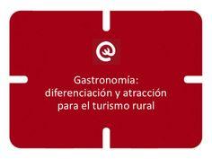 9  Gastronomía: diferenciación y atracción para el turismo rural