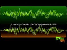 Infected Euphoria by Machinimasound