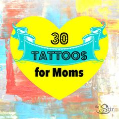 This big list of 30 tattoo ideas for moms is sure to spark some inspiration!