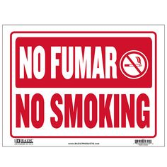 """States """"No Fumar"""" in white and has a red backing Durable plastic, weatherproof Bright and highly visible 9 inch x 12 inch no fumar sign"""