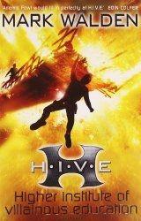 HIVE – Higher Institute of Villainous Education