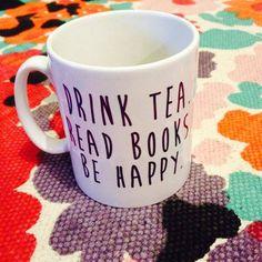 Drink Tea. Read Books Be Happy. tea or coffee mug cup by missharry, £8.95