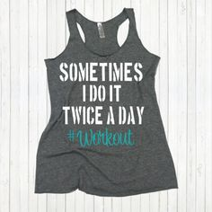 Sometime I Do It Twice A Day Workout Eco by strongconfidentYOU
