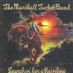 THE MARSHALL TUCKER BAND--Searchin' For A Rainbow