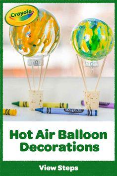 Create DIY Hot Air Balloon Decorations using clear ornaments and drip paint techniques. It's a fun hot air balloon craft idea! Art For Kids, Crafts For Kids, Diy Hot Air Balloons, Ballon Decorations, Crayola, Balloon Crafts, Clear Ornaments, Air Ballon, Diy Paper