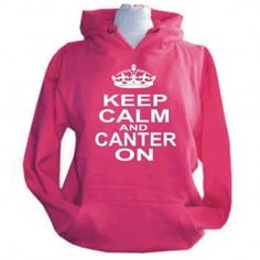 Keep Calm and Canter On Slogan Hoodie in Fuchsia or Purple