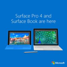 Stand up to any task. The new Surface Book and Surface Pro 4 have arrived.