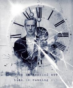 12th doctor, time is running out...