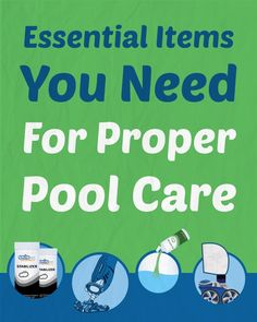 10 Essential Items You Need For Proper Pool Care