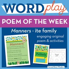 ite Word Family Poem of the Week. Practice important phonics concepts and build fluency with original weekly word family poems! Manners is an engaging original poem with week long lesson plan and coordinating activities for the -ite word family. ===================================================== Save $$ by buying this product as part of the  2nd Grade Poetry Bundle!