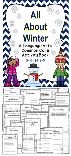 Winter Language Arts Activity Pack - A great language arts and writing book for students. This book is aligned with the Common Core Standards and TEKS.