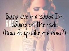 Radio - Lana Del Rey - Lyrics  No copyright intended. Enjoy ♥