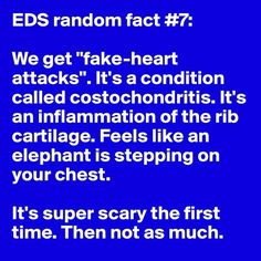 Random Facts About Ehlers-Danlos Syndrome Costochondritis for me feels like my ribs are broken and I have had this almost every day for years.Costochondritis for me feels like my ribs are broken and I have had this almost every day for years. Ehlers Danlos Syndrome Types, Ehlers Danlos Hypermobility, Elhers Danlos Syndrome, Sjogren's Syndrome, Ankylosing Spondylitis, Chronic Fatigue Syndrome, Chronic Illness, Chronic Pain, Invisible Illness