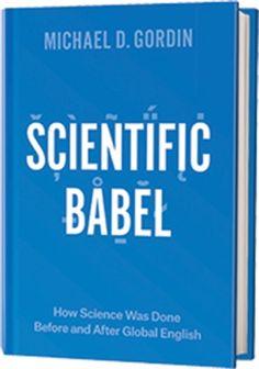 Book Review: Scientific Babel - Scientific American