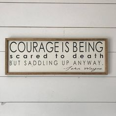 Wood Pallet Projects Courage is being scared to death but saddling up anyway, John Wayne, John Wayne Quote, Farmhouse, Fa - Easy Woodworking Projects, Popular Woodworking, Diy Pallet Projects, Woodworking Jigs, Pallet Ideas, Woodworking Furniture, Woodworking Quotes, Youtube Woodworking, Woodworking Classes