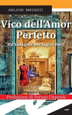 Adelaide Barigozzi - Vico dell'Amor Perfetto (Ebook)   Serie TV Italia