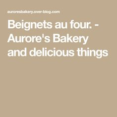 Beignets au four. - Aurore's Bakery and delicious things