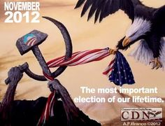 November 2012 - The most important election of our lifetime.