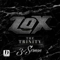 The Lox - The Trinity 3rd Sermon Mixtape Review