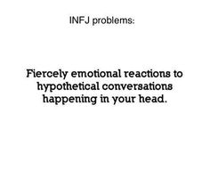 INFJ || Ha! Guilty!
