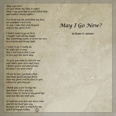 May I Go Now? by Susan A. Jackson