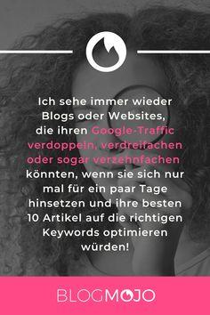 Um online gefunden zu werden, solltest du unbedingt auch auf die richtig Keywords setzen. Wie du die wichtigsten Keywords findest und im Google Ranking sehr viel weiter oben gelistet wirst, erkläre ich dir in meinem sehr ausführlichen Blogartikel. #blogmojo