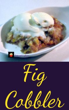 Fig dessert - Fig Cobbler When Figs are in season you simply have to make a cobbler! This is a delicious recipe and lovely served warm or chilled with some ice cream or a blob of whipped cream! Just Desserts, Delicious Desserts, Yummy Food, Dessert Recipes, Oreo Desserts, Bar Recipes, Waffle Recipes, Burger Recipes, Fall Desserts