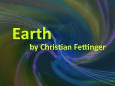 ▶ Earth von Christian Fettinger - YouTube