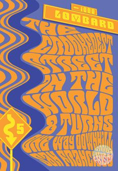 Psychedelic Crookedest Street in the World Print by GroovyFrisco - #IHESF 2016 #GroovyFrisco