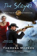 The Slayer, second book in my Legend Chronicles series, from Kensington Publishing.