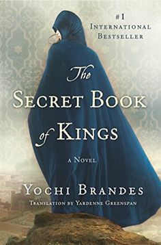 7 Historical Fiction Books to Read If You Love 'The Red Tent' 7 fascinating historical fiction books about Biblical women, including The Secret Book of Kings by Yochi Brandes. the-secret-book-of-kings-by-yochi-brandes Fiction Books To Read, Historical Fiction Books, Historical Romance, I Love Books, Great Books, My Books, The Secret Book, The Book, Thriller