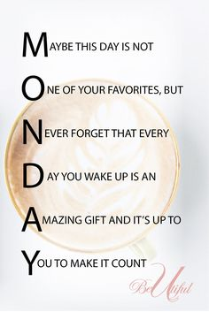 More Monday Motivation! Maybe this day is not One of your favorites, but Never f., More Monday Motivation! Maybe this day is not One of your favorites, but Never f. More Monday Motivation! Monday Morning Quotes, Monday Motivation Quotes, Morning Motivation, Work Quotes, Daily Quotes, Quotes To Live By, Me Quotes, Motivational Quotes, Inspirational Quotes