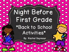 Night Before First Grade- Back to School Pack $