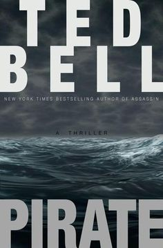 Pirate by Ted Bell - Aboard the Star of Shanghai in the south of France, an American spy is held captive. He possesses vital, explosive intelligence linking two nations and one horrifying plot. If he is not rescued, he faces certain torture and inevitable death. (Bilbary Town Library: Good for Readers, Good for Librarians)