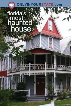 Travel | Florida | Haunted | Haunted Places | Haunted House | Ghosts