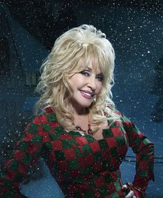 Dolly Parton...She is just the sweetest! Love her!