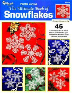 The Ultimate Book of Snowflakes - 45 snowflakes in plastic canvas. You don't have to overcast with yarn, they are nice just as cut outs.  Pg 1/19