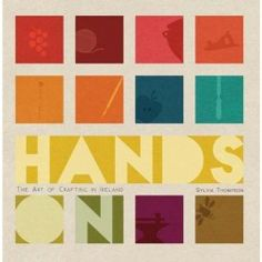 Hands On - The Art of Crafting by Sylvia Thompson