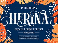 Herina Font + Extra designed by Fonts. Vintage Fonts, Vintage Typography, Typography Fonts, Graphics Vintage, Serif Font, Vector Graphics, Hand Lettering, Free Cursive Fonts, Tattoo Fonts Cursive