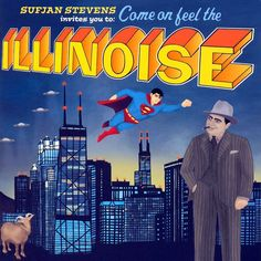 Sufjan Stevens - Sujan Stevens Invites You To: Come On Feel The Illinois