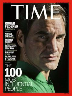 Roger Federer was named one of the top 100 Most Influential people by Time magazine. Roger Federer, Kim Clijsters, Tennis World, Caroline Wozniacki, Ana Ivanovic, Emmanuel Macron, Tennis Stars, Time Magazine, Magazine Covers