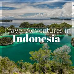 Travel Adventures in Indonesia by the Divergent Travelers Adventure Travel Blog. Click to read about all of our Adventures in Indonesia at http://www.divergenttravelers.com/destinations/indonesia/