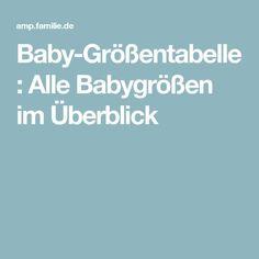 Baby-Größentabelle: Alle Babygrößen im Überblick Baby Size Chart