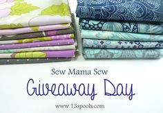 13 Spools: Sew Mama Sew Giveaway Day: Lots of goodies to be had!  Fabulous Give away at http://www.13spools.com/2014/05/sew-mama-sew-giveaway-day-lots-of.html
